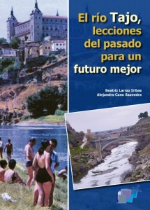 Tagus River, lessons from the past for a better world