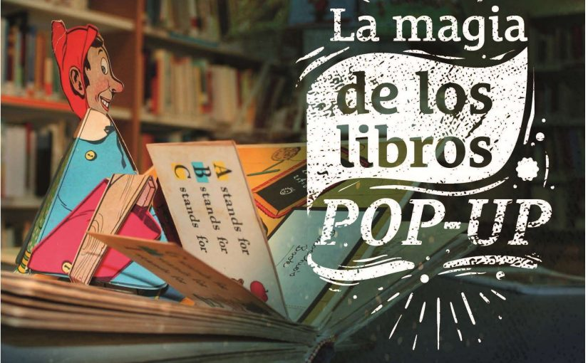 La magia de los libros pop-up